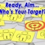 Ready, Aim…Who's Your Target?